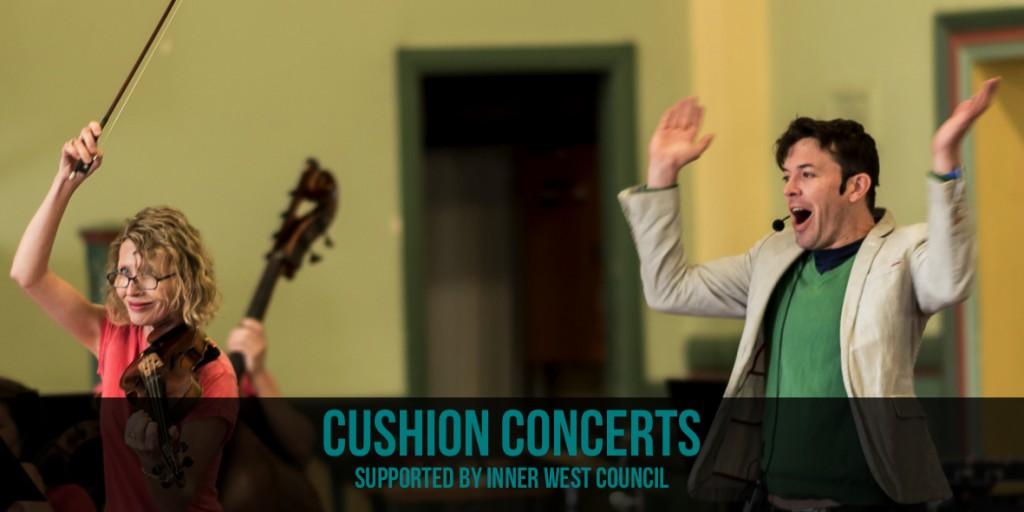 Cushion Concert